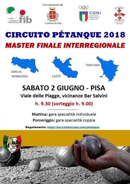 LOCANDINA CIRCUITO PETANQUE 2018 MASTER INTERREGIONALE PISA 2 GIUGNO new